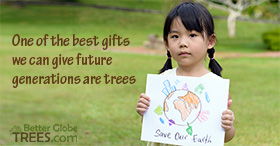 One of the best gifts we can give future generations are trees